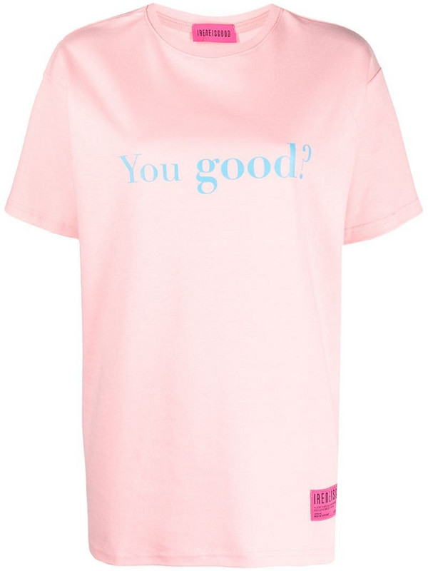 IRENEISGOOD You Good? T-shirt in pink