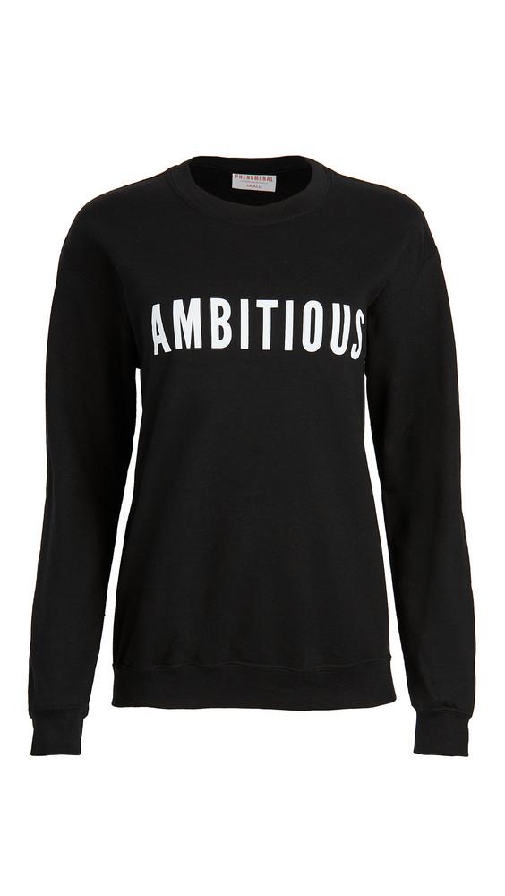 Phenomenal Ambitious Sweatshirt in black